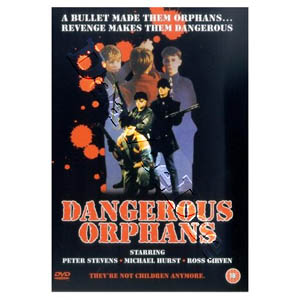 Dangerous Orphans (DVD)
